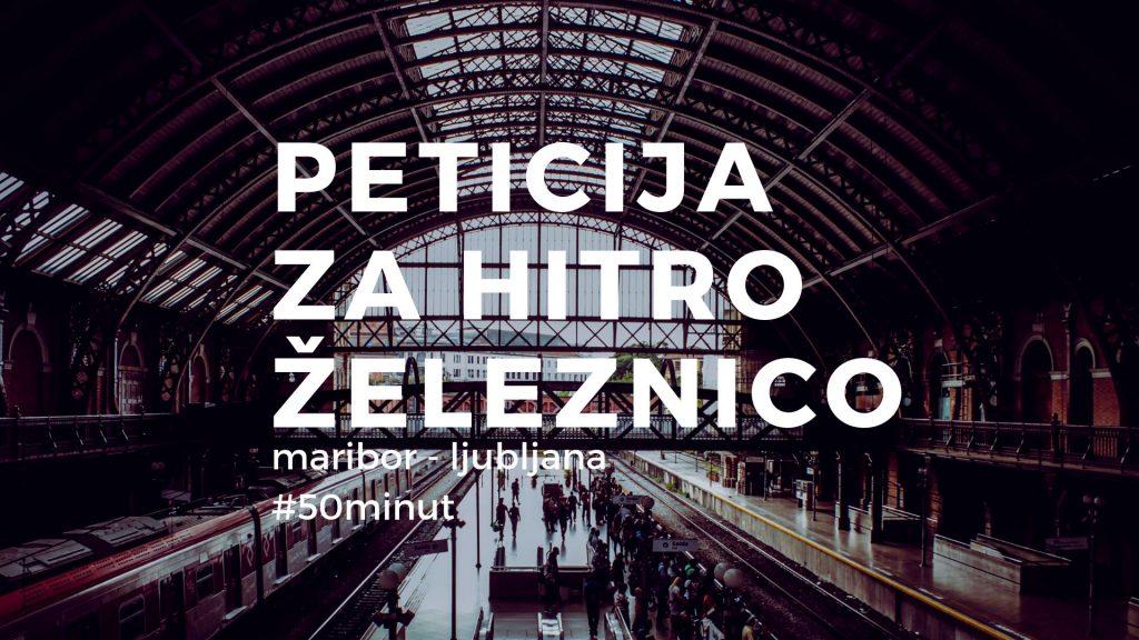 Peticija za hitro železnico Maribor - Ljubljana